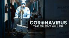 CoronaVirus The Silent killer