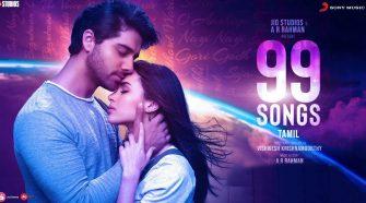 99 songs Tamil movie